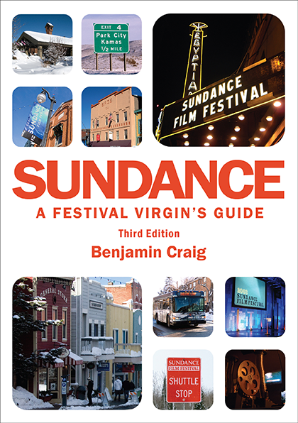 Cover of Sundance - A Festival Virgin's Guide (3rd Edition)